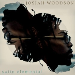 JOSIAH WOODSON - Suite Elementale (CD)