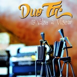 DUO TTC - La Valse à viseur (CD)