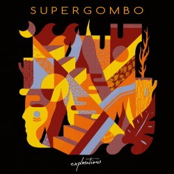 SUPERGOMBO - Explorations (45t)