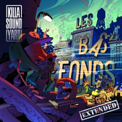 KILLASOUNDYARD - Les Bas Fonds (CD)