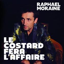 Raphaël Moraine - Le costard fera l'affaire