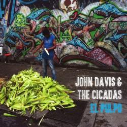 John Davis & The Cicadas - El Pulpo