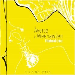 FUZZING CAT'S - Averse à Weehawken (Flip book Jazz)