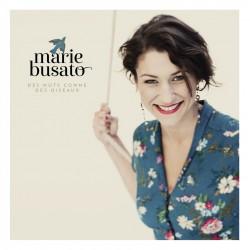 MARIE BUSATO - Des Mots Comme des Oiseau (CD)