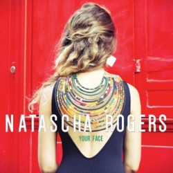 NATASCHA ROGERS - Your Face (CD)