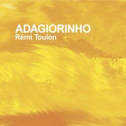 REMI TOULON - Adagiorinho (CD)