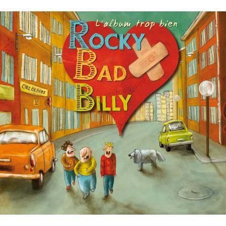 Rocky Bad Billy - L'album trop bien (Précommande CD)