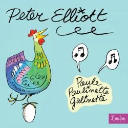 Peter Elliott - Poule Poulinette Galinette (Digital)