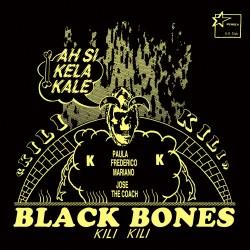 Black Bones - kili Kili