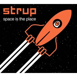 STRUP - Space Is The Place (Digital)