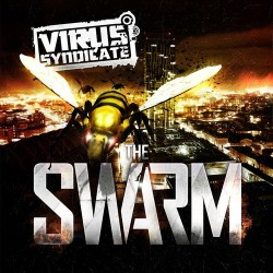 Virus Syndicate - The Swarm