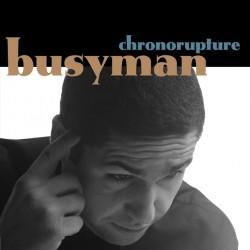 Busyman - Chronorupture