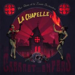 Mac Abbé & Le Zombi Orchestra - La Chapelle: cabaret des enfers