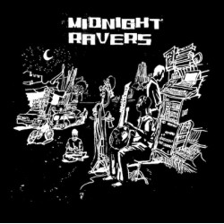 Midnight Ravers - Le Triomphe du chaos