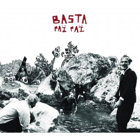 Basta Paï Paï - Le Nom des Cailloux (Précommande CD)