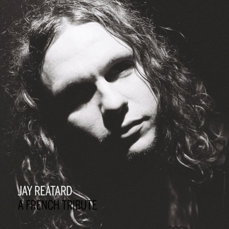 VARIOUS ARTISTS - A French Tribute To Jay Reatard