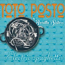 TOTO POSTO & BARILLA SISTERS - Electric Spaghetti