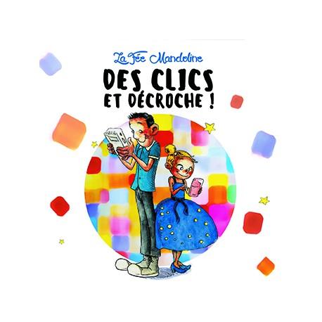 LA FEE MANDOLINE - Des Clics et Décroche (CD)