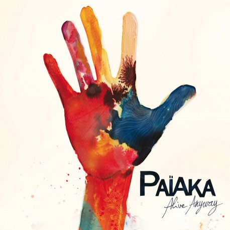 PAIAKA - Alive Anyway (Double Vinyle)