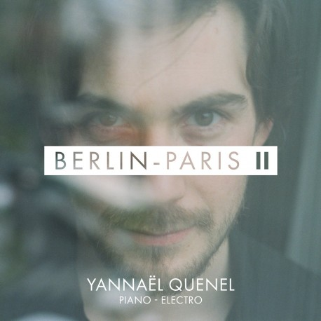 YANNAEL QUENEL - Berlin Paris II (CD)