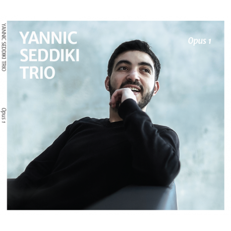 YANNIC SEDDIKI TRIO - Opus 1 (CD)