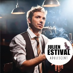 JULIEN ESTIVAL - Adulescent (CD)