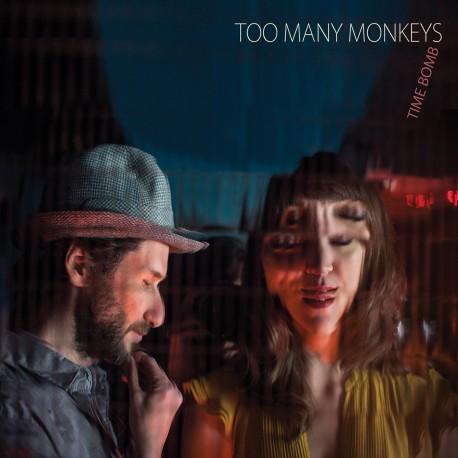 TOO MANY MONKEYS - Time Bomb (CD)