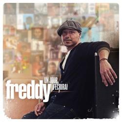 FREDDY - Un Jour J'Écrirai (CD)