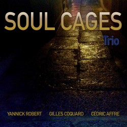 SOUL CAGE TRIO - Soul Cages Trio (CD)