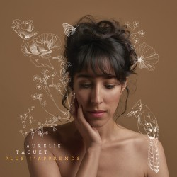 AURELIE TAGUET - Plus J'Apprends (CD)