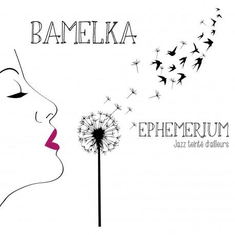 BAMELKA - Ephemerium (CD)