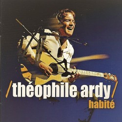 THEOPHILE ARDY - Habite (CD)