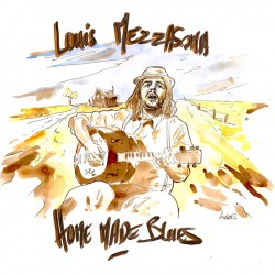 LOUIS MEZZASOMA - Home Made Blues (CD)