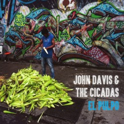 John Davis & The Cicadas - El Pulpo