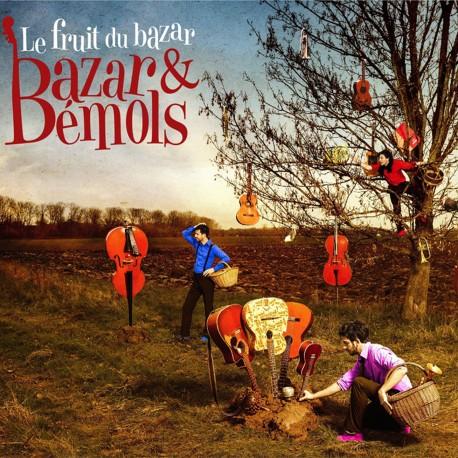 Bazar et Bémols - Le fruit du bazar