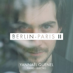 YANNAEL QUENEL - Berlin Paris II (CD)