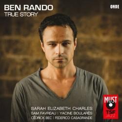 BEN RANDO - True Story (CD)