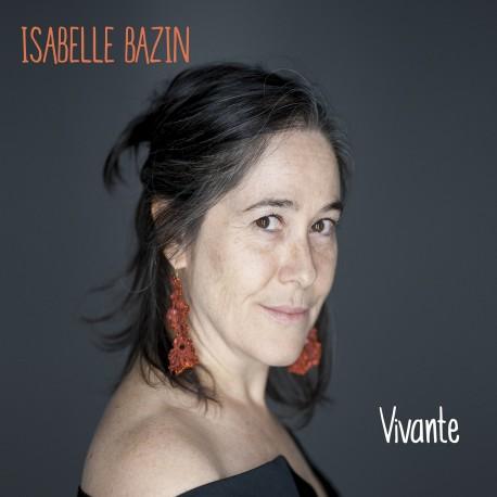 ISABELLE BAZIN - Vivante (CD)