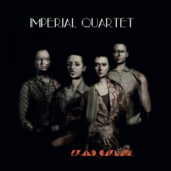 IMPERIAL QUARTET - Grand Carnaval (CD)