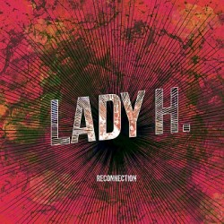 Lady H - Reconnection (Digital)
