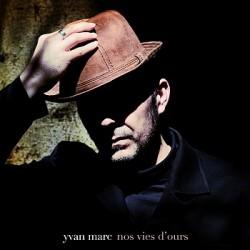 Yvan Marc - Nos vies d'ours (Digital)