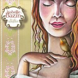 Isabelle Bazin - Et de lumiere