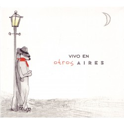 Otros Aires - Vivo en Otros Aires