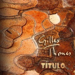 Gilles Thomas - Título