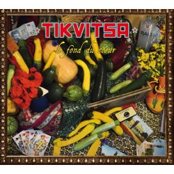 Tikvitsa - LE FOND DU CŒUR