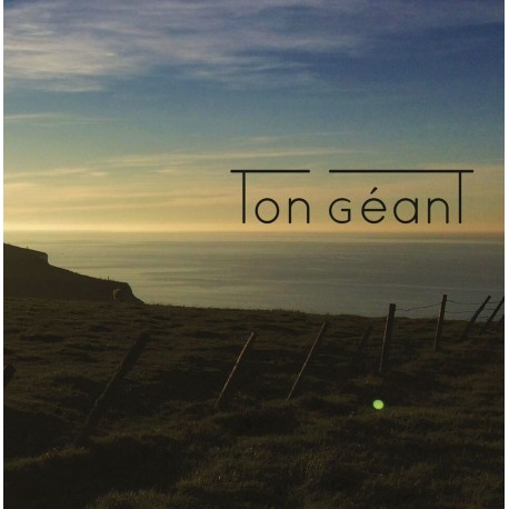 Ton Géant - Ton Géant