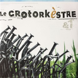 LE GROTORKESTRE - &1