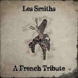Les Smiths: A French Tribute