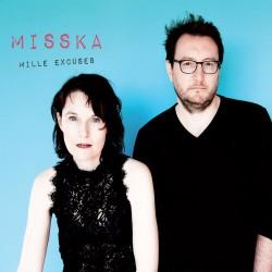MISSKA - Mille excuses