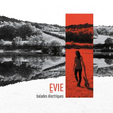 Evie Balades - Electriques